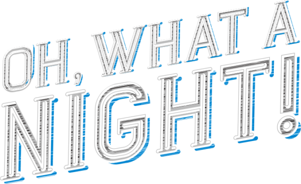 Oh What a Night Logo